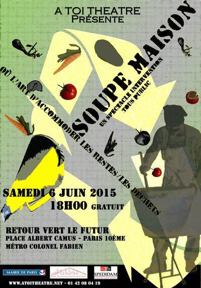 Spectacle - Intervention SOUPE MAISON OU L'ART D'ACCOMMODER LES RESTES / LES DECHETS