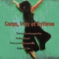 Grand Stage d'Eté ''Corps Voix et Rythme'' au Chateau Laroque
